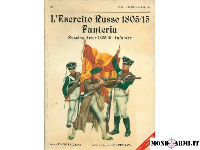 L'ESERCITO RUSSO 1805/15 FANTERIA