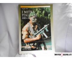 I MITRA ITALIANI DAL 1915 AL 1991