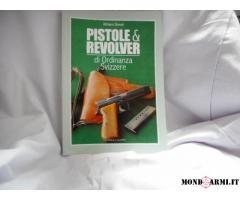 PISTOLE E REVOLVER DI ORDINANZA SVIZZERA DI A. SIMONI